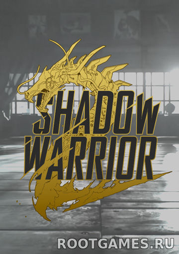 Shadow Warrior 2 торрент RUS