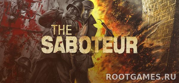 The Saboteur торрент RePack от R.G. Механики